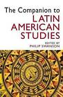 The Companion to Latin American Studies by Philip Swanson (Paperback, 2003)