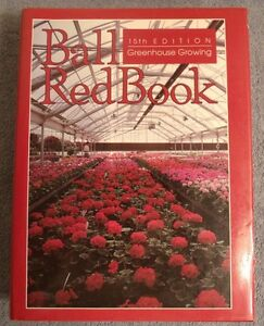 Ball-Red-Book-15th-Edition-Greenhouse-Growing-1991-Nursery-Plants-Nice-Hardback
