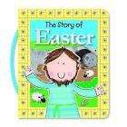 The Story of Easter by Fiona Boon, Lara Ede (Board book, 2013)