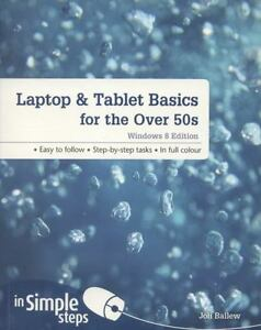 Laptop-amp-Tablet-Basics-for-the-over-50s-Windows-8-Edition