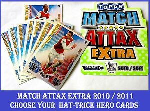 Choisissez-Match-Attax-EXTRA-2010-2011-TOPPS-10-11-Hat-Trick-Hero-cartes-HTH