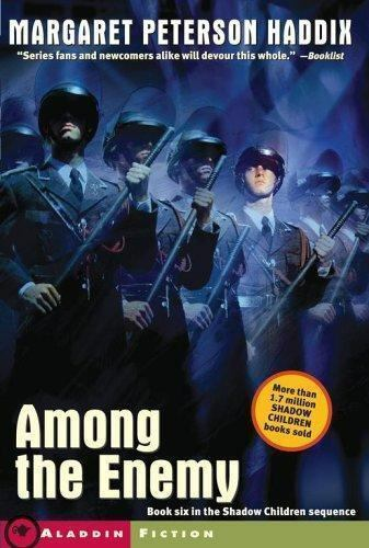Among the Enemy (Shadow Children) by Haddix, Margaret Peterson