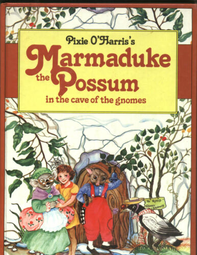 1 of 1 - Pixie O'Harris 'MARMADUKE THE POSSUM in the cave of the gnomes. Pictorial h/c vg
