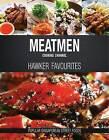 Meatmen Cooking Channel: Hawker Favourites: Popular Singaporean Street Foods by The MeatMen (Hardback, 2017)
