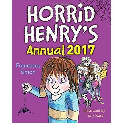 """""""AS NEW"""" Simon, Francesca, Horrid Henry Annual 2017, Hardcover Book"""