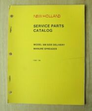 New Holland 308 Side Delivery Manure Spreader Service Parts Catalog Manual