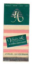 VIRGIN ISLE HOTEL ST. THOMAS VIRGIN ISLAND MATCHBOX LABEL ANNI '50 AMERICA