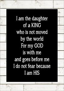 I Am The Daughter For A King Who Is Not Moved Inspiring Motivational