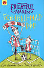 Football-Mad Dad by Sue Mongredien (Paperback, 2006)