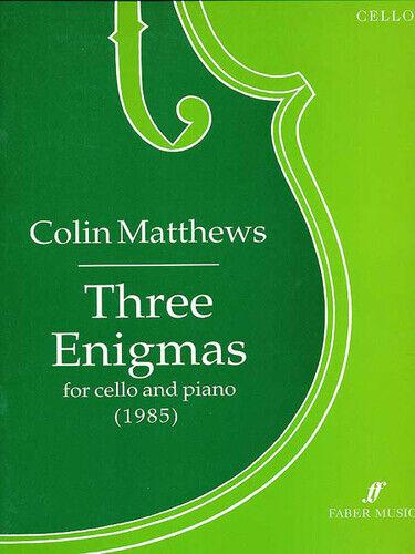 Three Enigmas (cello and piano) 0571512976 Cello, Piano Music Faber Music