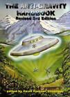The Anti-Gravity Handbook by David Hatcher Childress (Paperback, 2003)