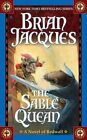 The Sable Quean by Brian Jacques (Paperback / softback)