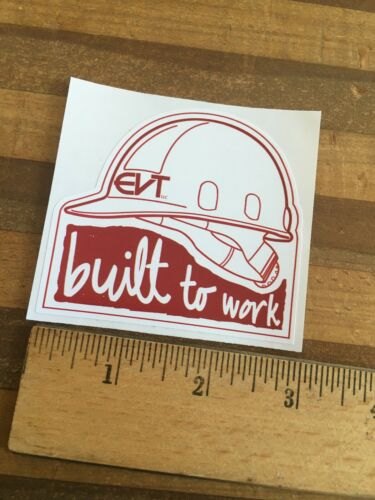 Bicycle Cycling Sticker Decal Built to Work EVT