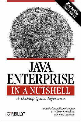 Java Enterprise in a Nutshell (In a Nutshell (O'Reilly)), David Flanagan,Jim Far