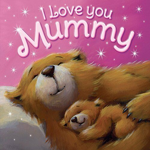 Picture Book: I Love You, Mummy (Igloo Picture ... by Igloo Books Ltd 1781972982