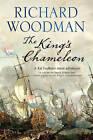 The King's Chameleon by Richard Woodman (Hardback, 2013)