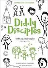 Diddy Disciples 1: September to December: Worship and Storytelling Resources for Babies, Toddlers and Young Children by Sharon Moughtin-Mumby (Paperback, 2017)