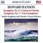 "Howard Hanson: Symphony Nos. 6 & 7 ""A Sea Symphony""; Lumen in Christo (CD, Jan-2012, Naxos (Distributor))"