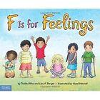 F is for Feelings by Goldie Millar, Lisa Berger (Paperback, 2014)