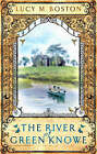 The River at Green Knowe by Lucy M. Boston (Paperback, 2007)