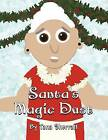Santa's Magic Dust by Tana Sherratt (Paperback / softback, 2012)