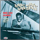 Boogie, Blues and Bounce: The Modern Recordings, Vol. 2 * by Little Willie Littlefield (CD, Jul-2005, Ace (Label))