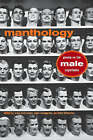 Manthology: Poems on the Male Experience by University of Iowa Press (Paperback, 2006)