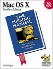Mac OS X: The Missing Manual: Panther Edition: Panther Edition by David Pogue (Paperback, 2003)