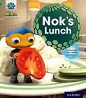 Project X: Alien Adventures: Green: Nok's Lunch by Jan Burchett, Sara Vogler (Paperback, 2013)