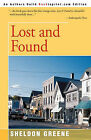 Lost and Found by Sheldon Greene (Paperback / softback, 2004)
