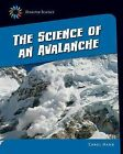 The Science of an Avalanche by Carol Hand (Paperback / softback, 2015)