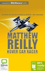 Matthew-REILLY-HOVER-CAR-RACER-Audiobook