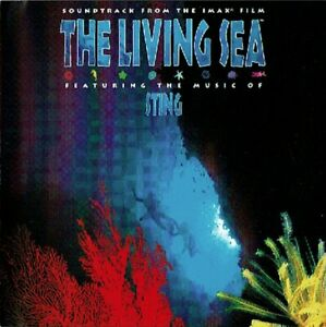 THE LIVING SEA (Soundtrack from the IMAX film) 13 track Sony DADC pressing