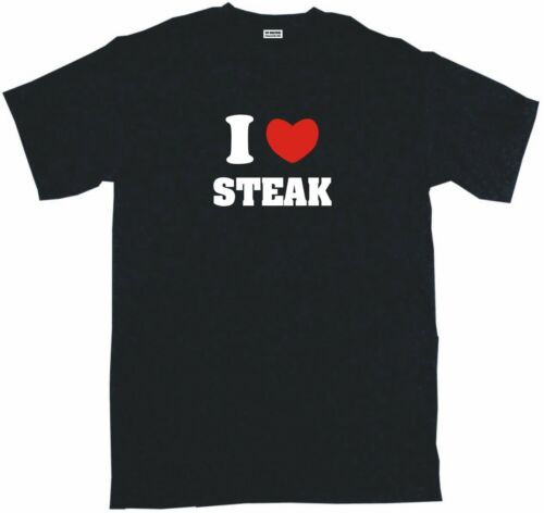 I Heart Love Steak Mens Tee Shirt Pick Size Small-6XL