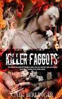Killer Faggots by Cain Berlinger (Paperback, 2014)