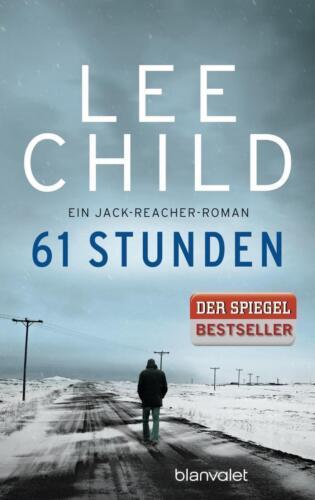 1 von 1 - LEE CHILD - 61 STUNDEN --- Ein Jack Reacher Roman