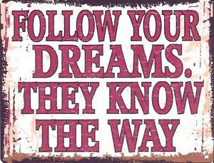 FOLLOW-YOUR-DREAMS-METAL-SIGN-RETRO-VINTAGE-STYLE-SMALL