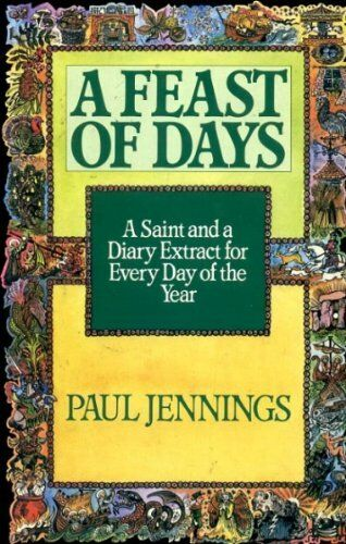 1 of 1 - Feast of Days By Paul Jennings