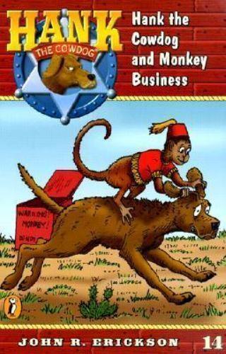 Hank the Cowdog and Monkey Business Reinforced Library Binding John R. Erickson