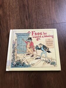 A Frog He Would  A-Wooing Go Children's Book No. 11 by Caldecott, Randolph