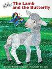 The Lamb and the Butterfly by Arnold Sundgaard (Hardback, 2013)