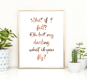 Copper Print Oh Darling What If I Fall Erin Hanson Quote