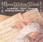 Opera without Words by Andr' Kostelanetz & His Orchestra (CD, 1989, CBS Masterworks)