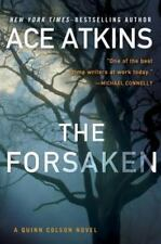 A Quinn Colson Novel: The Forsaken 4 by Ace Atkins (2014, Hardcover)