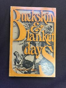 Buckskin and Blanket Days by Thomas Henry Tibbles Softcover 1969