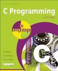 C Programming in Easy Steps von Mike McGrath (2012, Taschenbuch)
