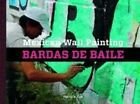 Mexican Wall Painting: Bardas De Baile by Ghost + Company (Hardback, 2013)