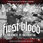Silence Is Betrayal von First Blood (2010)