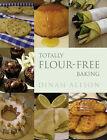 Totally Flour-free Baking by Dinah Alison (Hardback, 2005)