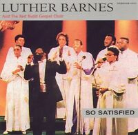 Luther Barnes - So Satisfied - Factory Sealed Cd